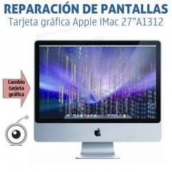"Cambio tarjeta gráfica Apple iMac 27""A1312"