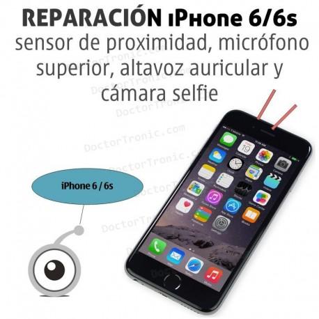 Reparación iPhone 6/6s cámara frontal / sensor de proximidad / microfono superior / altavoz auricular