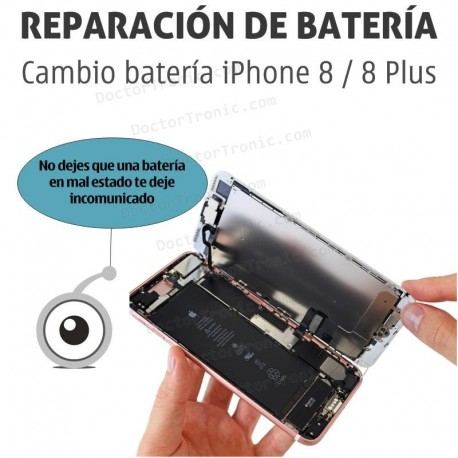Cambio batería iPhone 8 / 8 Plus