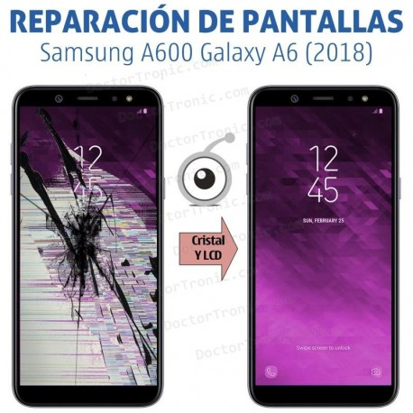 Reparación pantalla Samsung Galaxy A6 A600