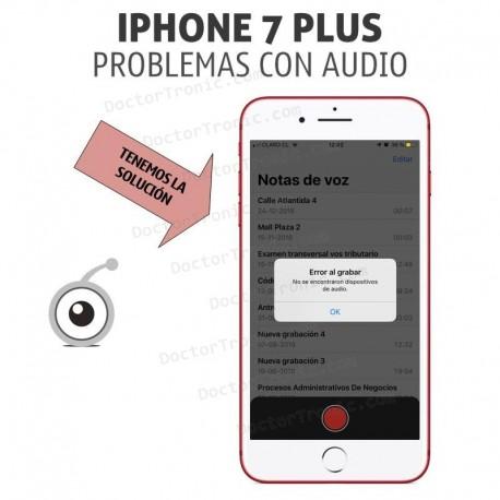 iPhone 7 Plus Problemas con Audio, sin audio en llamadas