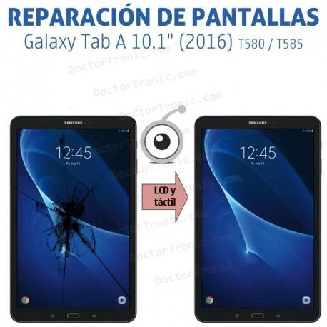 "Cambio LCD y táctil Galaxy Tab A 10.1"" (2016) T580 / T585"