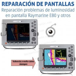 Reparación problemas de pantalla Raymarine e80