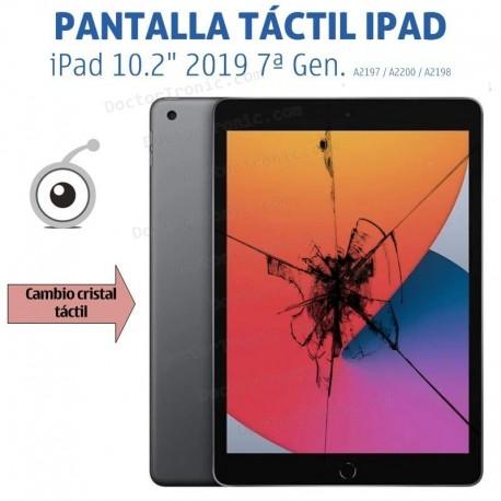 """Reparación pantalla iPad 10.2"""" 2019 7ª Gen. A2197 / A2200 / A2198"""