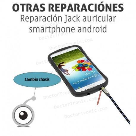 Reparación Jack auricular smartphone android