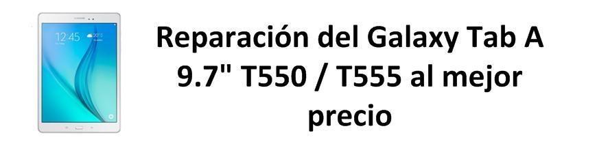 """Galaxy Tab A 9.7"""" T550 / T555"""