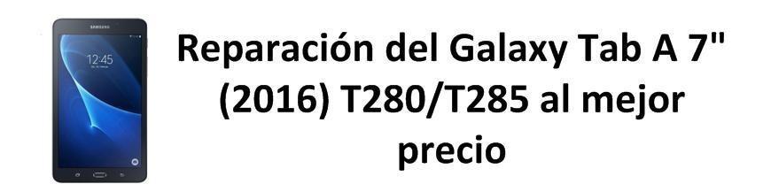"""Galaxy Tab A 7"""" (2016) T280/T285"""
