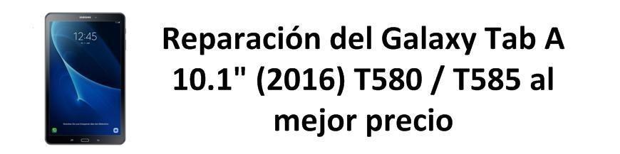 """Galaxy Tab A 10.1"""" (2016) T580 / T585"""