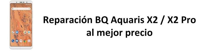 Aquaris X2 / X2 Pro